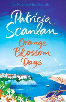 Orange Blossom Days av Patricia Scanlan (Heftet)