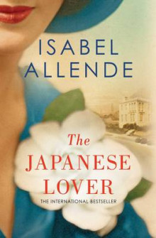 The Japanese Lover av Isabel Allende (Innbundet)