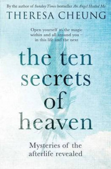 The Ten Secrets of Heaven av Theresa Cheung (Heftet)