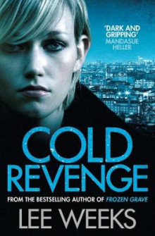 Cold Revenge av Lee Weeks (Heftet)
