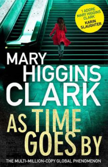 As Time Goes by av Mary Higgins Clark (Innbundet)