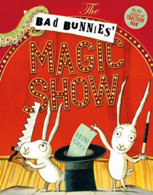 The Bad Bunnies' Magic Show av Mini Grey (Heftet)