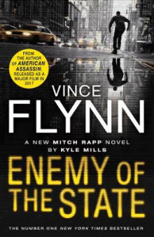 Enemy of the State av Kyle Mills og Vince Flynn (Heftet)