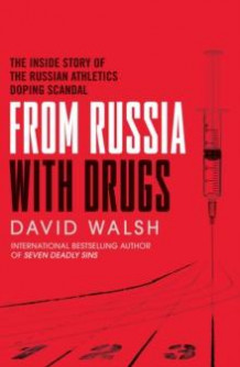From Russia with drugs av David Walsh (Heftet)