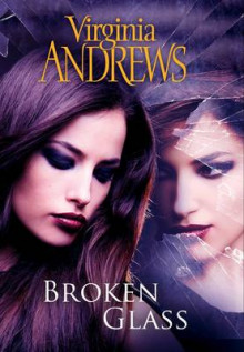 Broken Glass av Virginia Andrews (Innbundet)