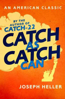 Catch as Catch Can av Joseph Heller (Heftet)