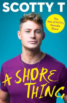 A Shore Thing av Scotty T. (Innbundet)