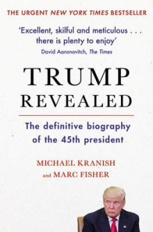 Trump Revealed av Marc Fisher og Michael Kranish (Heftet)