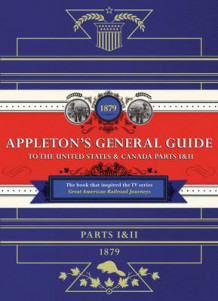 Appleton's Railway Guide to the USA and Canada av D. Appleton (Innbundet)