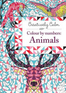 Creatively Calm: Colour by numbers: Animals av Fred Kucia (Heftet)