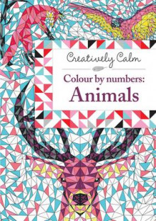 Creatively Calm: Colour by Numbers: Animals av Jeremy Mariez og Fred Kucia (Heftet)