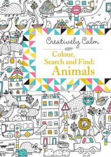 "Creatively Calm: Colour, Search and Find: Animals av Mickael ""Patino"" Brana (Heftet)"