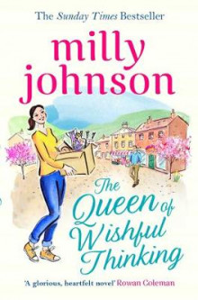 The Queen of Wishful Thinking av Milly Johnson (Heftet)