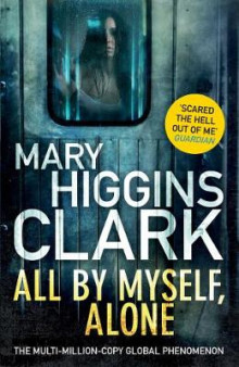 All by Myself Alone av Mary Higgins Clark (Innbundet)
