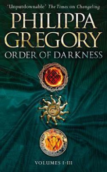 Order of Darkness: Volumes i-iii av Philippa Gregory (Heftet)