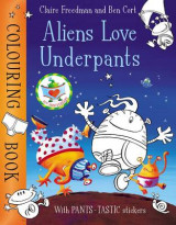 Omslag - Aliens Love Underpants Colouring Book