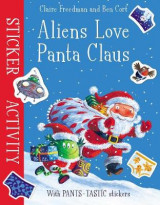 Omslag - Aliens Love Panta Claus: Sticker Activity