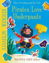 Omslag - Pirates Love Underpants: Sticker Activity