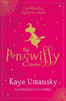 The Pongwiffy Stories 1 av Kaye Umansky (Heftet)