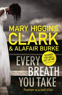 Every breath you take av Mary Higgins Clark og Alafair Burke (Heftet)