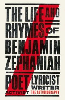 The Life and Rhymes of Benjamin Zephaniah av Benjamin Zephaniah (Heftet)