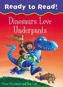 Dinosaurs Love Underpants Ready to Read av Claire Freedman (Heftet)