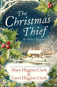 The Christmas Thief & other stories av Mary Higgins Clark (Heftet)