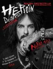 The Heroin Diaries av Nikki Sixx (Heftet)
