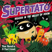 Supertato Veggies in the Valley of Doom av Sue Hendra og Paul Linnet (Innbundet)