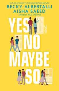 Yes no maybe so av Becky Albertalli og Aisha Saeed (Heftet)