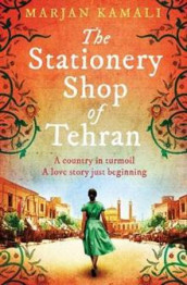 The Stationery Shop of Tehran av Marjan Kamali (Heftet)