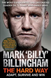 The Hard Way av Mark 'Billy' Billingham (Innbundet)