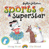 Sophie Johnson: Sports Superstar av Morag Hood (Heftet)