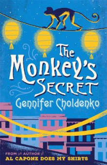 The Monkey's Secret av Gennifer Choldenko (Heftet)
