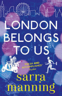 London Belongs to Us av Sarra Manning (Heftet)