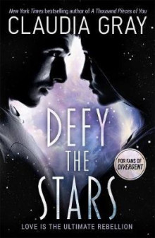 Defy the stars av Claudia Gray (Heftet)