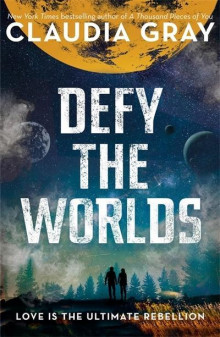 Defy the Worlds av Claudia Gray (Heftet)