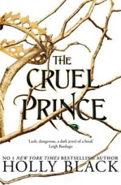 The cruel prince av Holly Black (Heftet)
