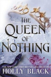 The Queen of Nothing (The Folk of the Air #3) av Holly Black (Innbundet)