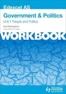 Edexcel AS Government & Politics Unit 1 Workbook: People and Politics av Neil McNaughton (Heftet)