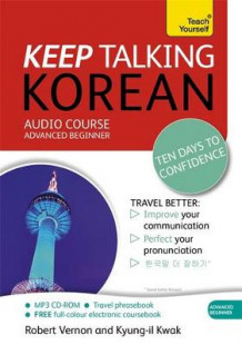 Keep Talking Korean Audio Course - Ten Days to Confidence av Robert Vernon og Kyung-Il Kwak (Lydbok-CD)