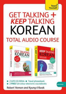Get Talking and Keep Talking Korean Total Audio Course av Robert Vernon og Kyung-Il Kwak (Lydbok-CD)