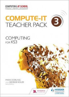Compute-It: Teacher Pack 3 - Computing for KS3: Computing for KS3 Teacher Pack 3 av Mark Dorling (Heftet)