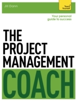 The Project Management Coach: Your Interactive Guide to Managing Projects av Jill Dann (Heftet)