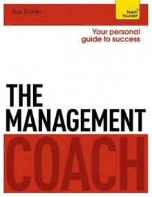 The Management Coach: Teach Yourself av Rus Slater (Heftet)