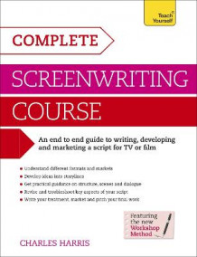 Complete Screenwriting Course: Teach Yourself av Charles Harris (Heftet)