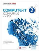 Compute-IT: Student's Book 2 - Computing for KS3 av Mark Dorling og George Rouse (Heftet)