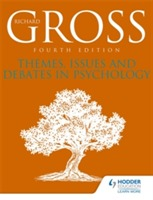 Themes, Issues and Debates in Psychology Fourth Edition av Richard Gross (Heftet)