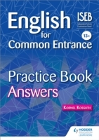 English for Common Entrance 13+ Practice Book Answers av Kornel Kossuth (Heftet)