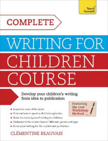 Complete Writing For Children Course av Clementine Beauvais (Heftet)